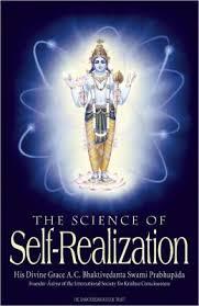 "Srila Prabhupada's book, ""The Science of Self Realization"""